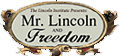 Mr Lincoln and Freedom