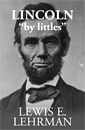 Lincoln by littles